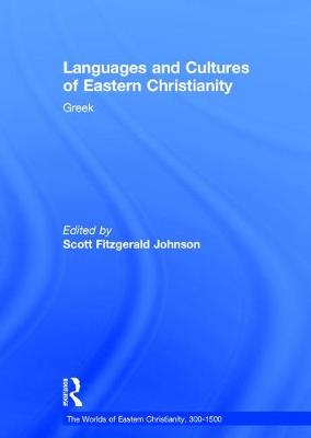 Languages and Cultures of Eastern Christianity by Scott Fitzgerald Johnson