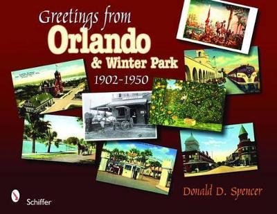Greetings from Orlando & Winter Park, Florida book