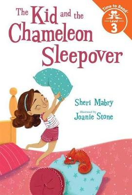The Kid and the Chameleon Sleepover by Sheri Mabry