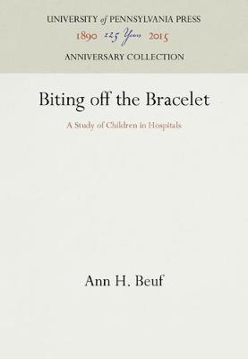 Biting off the Bracelet by Ann H. Beuf