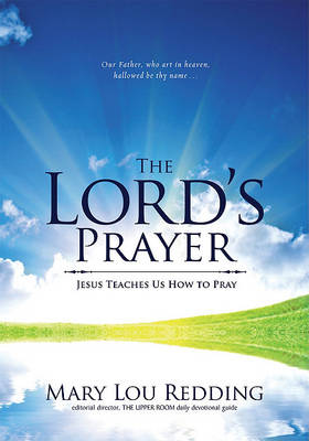 The Lord's Prayer by Mary Lou Redding