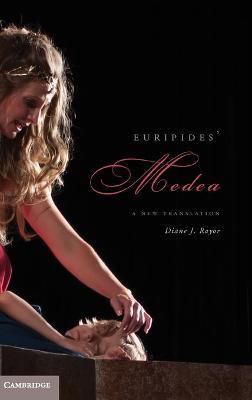 Euripides' Medea by Diane J. Rayor