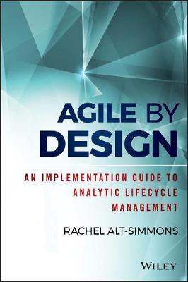 Agile by Design by Rachel Alt-Simmons