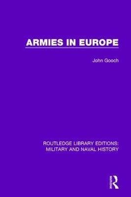 Armies in Europe by John Gooch