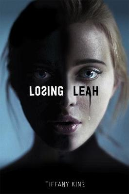 Losing Leah by Tiffany King