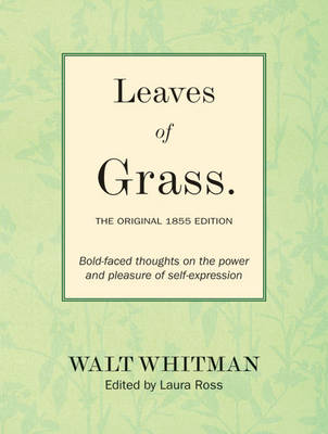 Leaves of Grass: The Original 1855 Edition by Walter Whitman