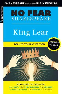 King Lear: No Fear Shakespeare Deluxe Student Edition by Sparknotes