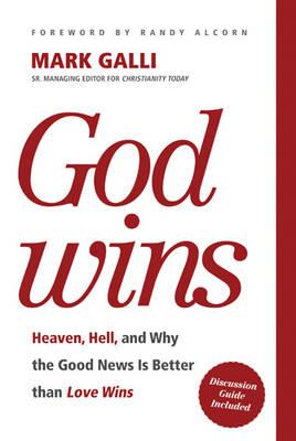 God Wins by Mark Galli