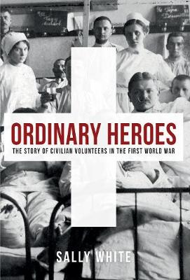 Ordinary Heroes by Sally White