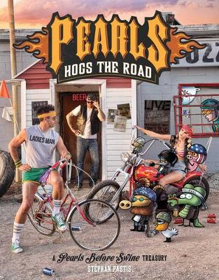 Pearls Hogs the Road by Stephan Pastis