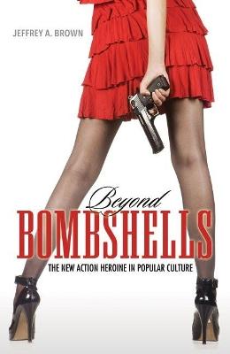 Beyond Bombshells by Jeffrey A. Brown