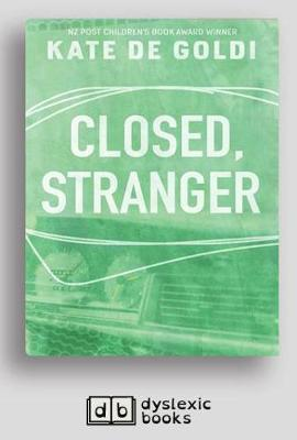 Closed, Stranger by Kate De Goldi