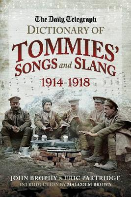 The Daily Telegraph - Dictionary of Tommies' Songs and Slang book