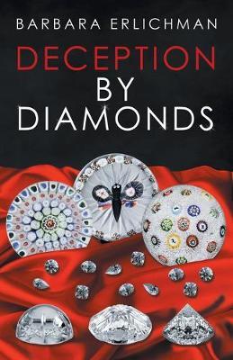 Deception by Diamonds by Barbara Erlichman