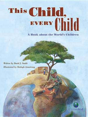 This Child, Every Child by David J Smith