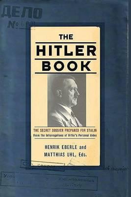 Hitler Book by Henrik Eberle