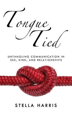 Tongue Tied by Stella Harris