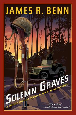 Solemn Graves: A Billy Boyle World War II Mystery by James R. Benn