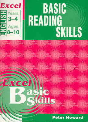 Basic Reading Skills: Years 3-4 by Peter Howard