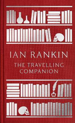The Travelling Companion by Ian Rankin
