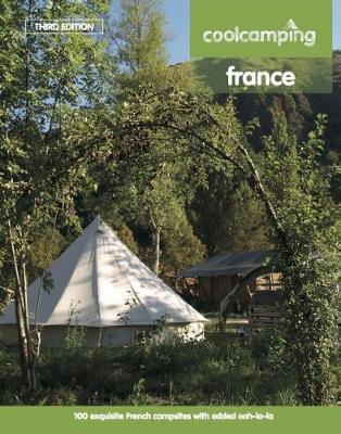 Cool Camping France by Jonathan Knight