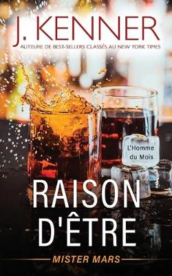Raison d'etre: Mister Mars by J Kenner
