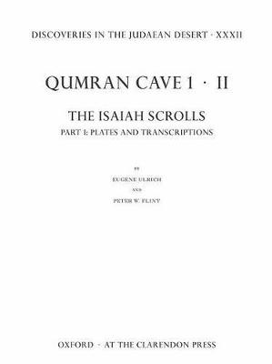 Discoveries in the Judaean Desert XXXII Discoveries in the Judaean Desert XXXII Plates and Transcriptions Part 1 by Eugene Ulrich