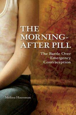 The Morning-after Pill by Melissa Haussman