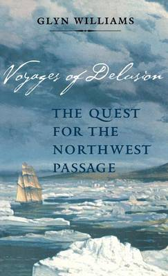 Voyages of Delusion by Glyn Williams