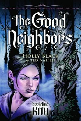 Good Neighbors by Holly Black