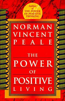 Power of Positive Living book