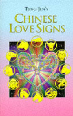 Tung Jen's Chinese Love Signs by Tung Jen