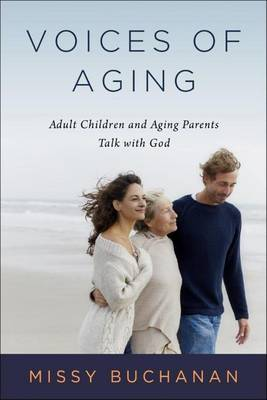 Voices of Aging by Missy Buchannan