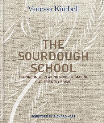 Sourdough School by Vanessa Kimbell