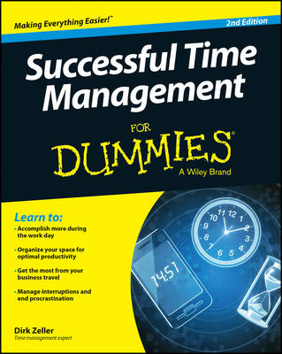 Successful Time Management for Dummies, 2nd Edition by Dirk Zeller