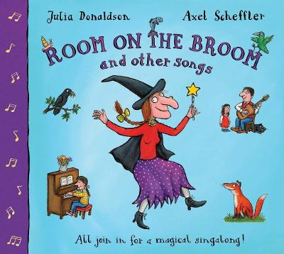 Room on the Broom and Other Songs Book and CD by Julia Donaldson