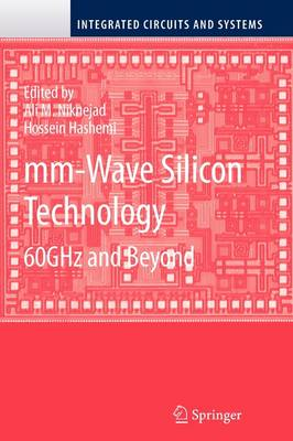 mm-Wave Silicon Technology by Ali M. Niknejad
