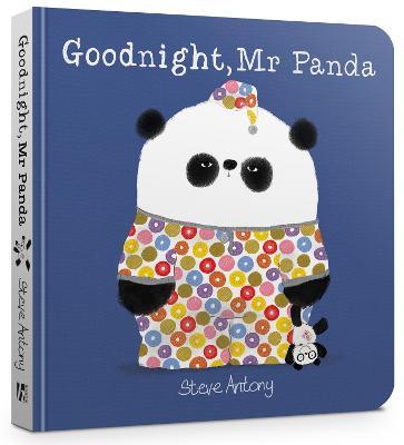 Goodnight, Mr Panda Board Book by Steve Antony