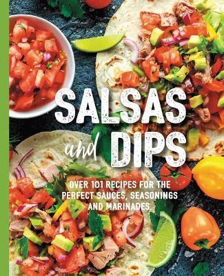 Salsas & Dips by Mamie Fennimore