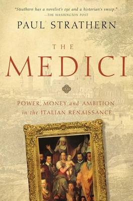 Medici by Paul Strathern