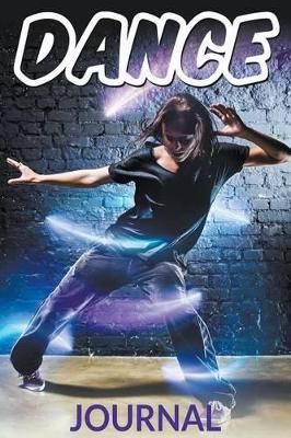 Dance Journal by Speedy Publishing LLC