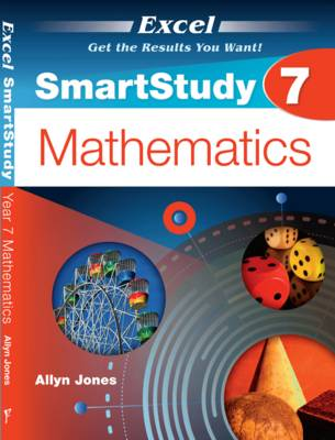 Excel SmartStudy - Year 7 Mathematics by Allyn Jones
