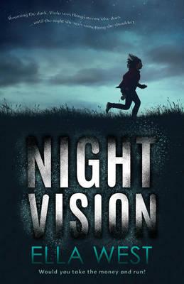 Night Vision by Ella West