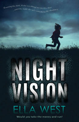 Night Vision by Ella West