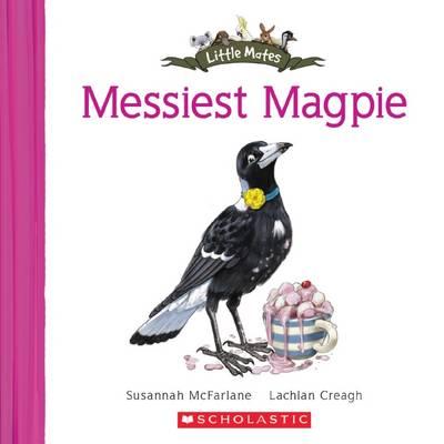 Messiest Magpie by Susannah McFarlane