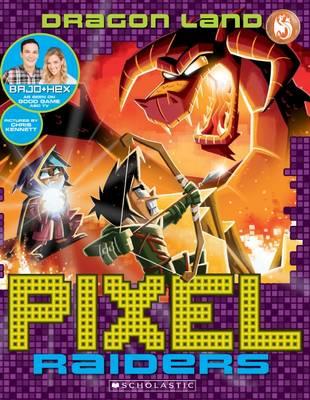 Pixel Raiders #2: Dragon Land by Bajo & Hex