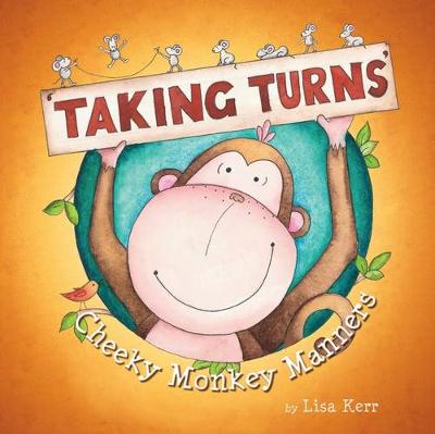 Cheeky Monkey Manners: Taking Turns book