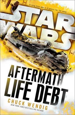 Star Wars: Aftermath: Life Debt book