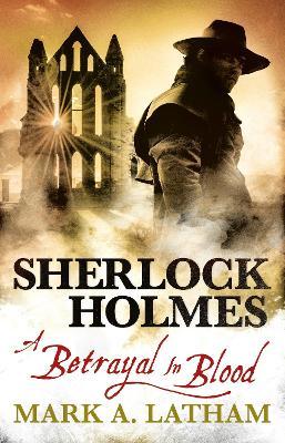Sherlock Holmes by Mark A. Latham