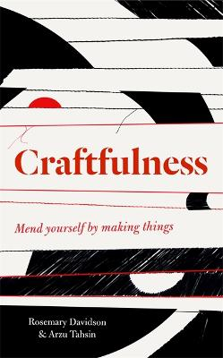 Craftfulness by Rosemary Davidson